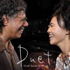 """久しぶりにJAZZの話題でも・・・""""DUET Chick & Hiromi"""""""